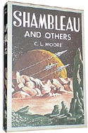 Shambleau and Others by C.L. Moore