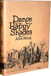 Dance of the Happy Shades by Alice Munro