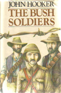 The Bush Soldiers by John Hooker