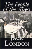 People of the Abyss by Jack London