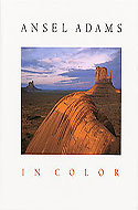 Ansel Adams in Color by Ansel Adams