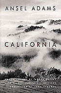 California: With Classic California Writings by Ansel Adams et al.