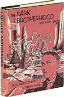 The Dark Brotherhood and other Pieces by H.P. Lovecraft