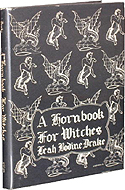 A Hornbook for Witches by Leah Bodine Drake