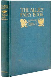 The Allies' Fairy Book, introduction by Edmund Gosse, illustrated by Arthur Rackham
