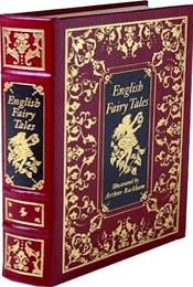 English Fairy Tales by Flora Annie Steel, illustrated by Arthur Rackham