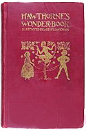 A Wonder Book by Nathaniel Hawthorne