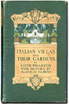 Italian Villas and Their Gardens by Edith Wharton, Illustrated by Maxfield Parish