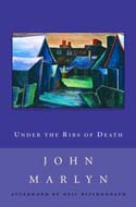 Under the Ribs of Death by John Marlyn