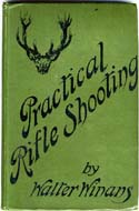 Practical Rifle Shooting by Walter Winans