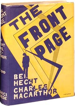 The Front Page by Ben Hecht & Charles MacArthur