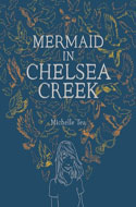 Mermaid in Chelsea Creek by Michelle Tea