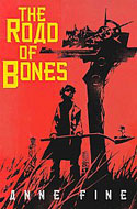 The Road of Bones by Anne Fine