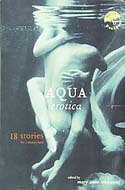 Aqua Erotica: 18 Stories for a Steamy Bath edited by Mary Anne Mohanraj