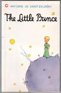 The Little Prince (Le Petit Prince) by Antoine de Saint-Exupery