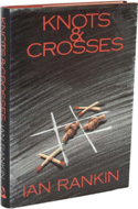 Knots & Crosses by Ian Rankin