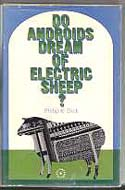 Do Androids Dream of Electric Sheep? (film titled Blade Runner) by Philip K. Dick