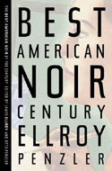 The Best American Noir of the Century by James Ellroy (ed.)