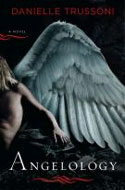 Signed copies of Angelology by Danielle Trussoni