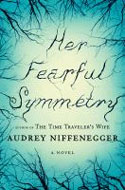 Signed copies of Her Fearful Symmetry by Audrey Niffenegger