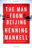 Signed copies of The Man From Beijing by Henning Mankell