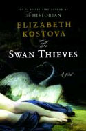 Signed copy of the Swan Thieves by Elizabeth Kostova