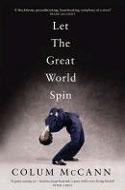 Signed copies of Let the Great World Spin by Colum McCann