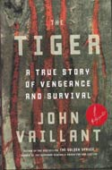 The Tiger by John Vaillant