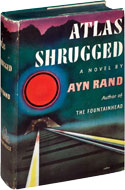 Atlas Shrugged - Ayn Rand: US 1957 First Edition Hardcover