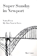 Super Sunday in Newport by Matt Love
