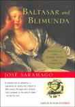 Baltasar and Blimunda by Jose Saramago