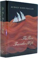 The Time Traveler�s Wife by Audrey Niffenegger