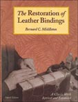 The Restoration of Leather Bindings by Bernard C. Middleton