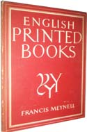 English Printed Books by Francis Meynell