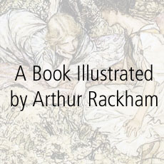 A Book Illustrated by Arthur Rackham