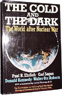 The Cold and the Dark:  The World After Nuclear War coauthored with Paul R. Ehrlich, Donald Kennedy, Walter Orr Roberts (1985)