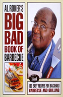 Al Roker�s Big Bad Book of Barbecue by Al Roker