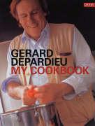My Cookbook by Gerard Depardieu