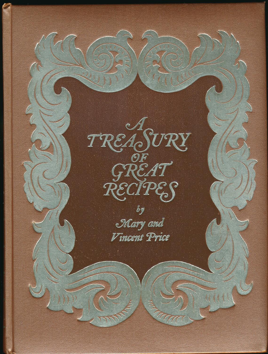 A Treasury of Great Recipes by Mary and Vincent Price