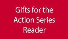 Gifts for the Action Series Reader