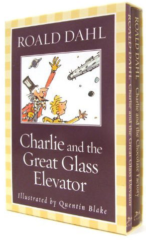 Charlie and the Chocolate Factory & Charlie and the Glass Elevator by Roald Dahl