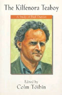 The Kilfenora Teaboy: A Study of Paul Durcan by Colm Toibin