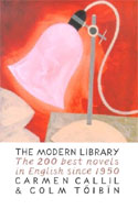 The Modern Library: The Two Hundred Best Novels in English Since 1950 by Colm Toibin
