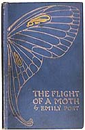 Flight of a Moth by Emily Post