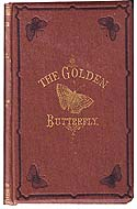 The Golden Butterfly by Walter Besant and James Rice