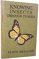 Knowing Insects Through Stories by Floyd Burton Bralliar