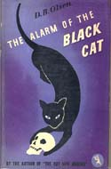The Alarm of the Black Cat  by D.B. Olsen