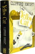 The Yellow Cat by Clifford Knight