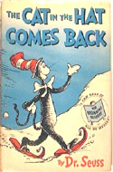 The Cat in the Hat Comes Back! First Edition, First Printing by Dr. Seuss