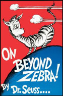 On Beyond Zebra First Edition by Dr. Seuss